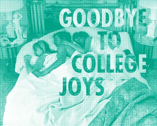 goodbyetocollegejoys